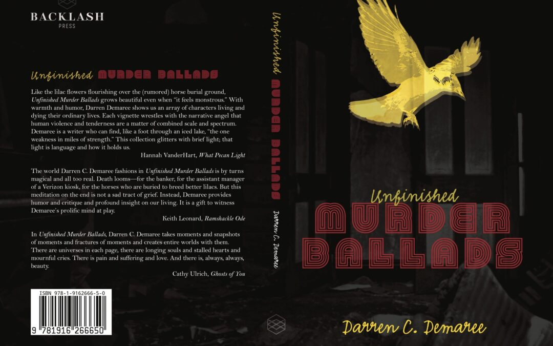 Review: Unfinished Murder Ballads, by Darren C. Demaree
